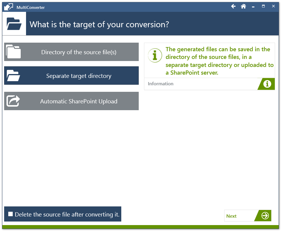 At the end of the process every converted file will be placed in the selected target directory.